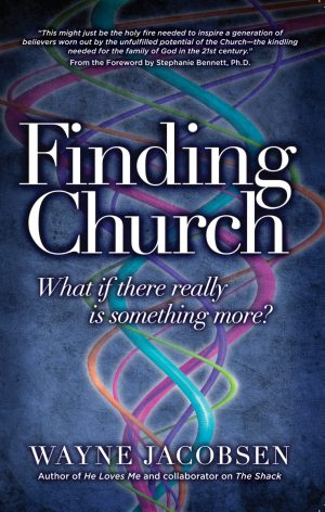 Finding Church by Wayne Jacobsen
