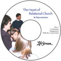 The Heart of The Relational Church [Audio] by Wayne Jacobsen