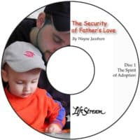 The Security of Father's Love [Audio] by Wayne Jacobsen