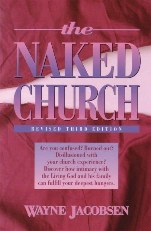 The Naked Church by Wayne Jacobsen