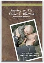 Sharing in the Father's Affection by Wayne Jacobsen