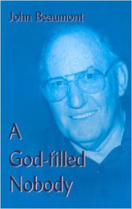 A God-filled Nobody by John Beaumont