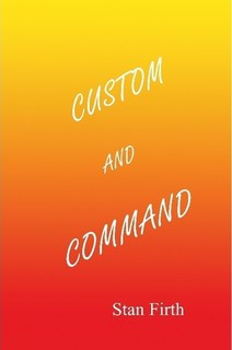 Custom and Command by Stan Firth