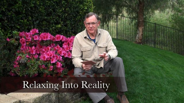 Engage 07: Relaxing Into His Reality