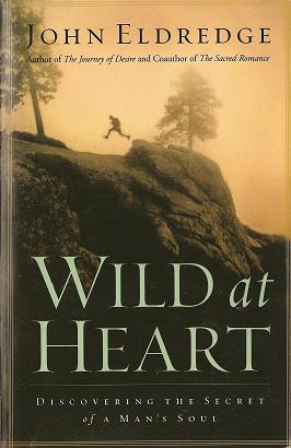 Wild at Heart - John Eldridge