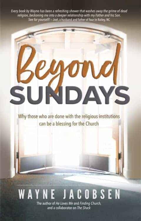 Beyond Sundays by Wayne Jacobsen