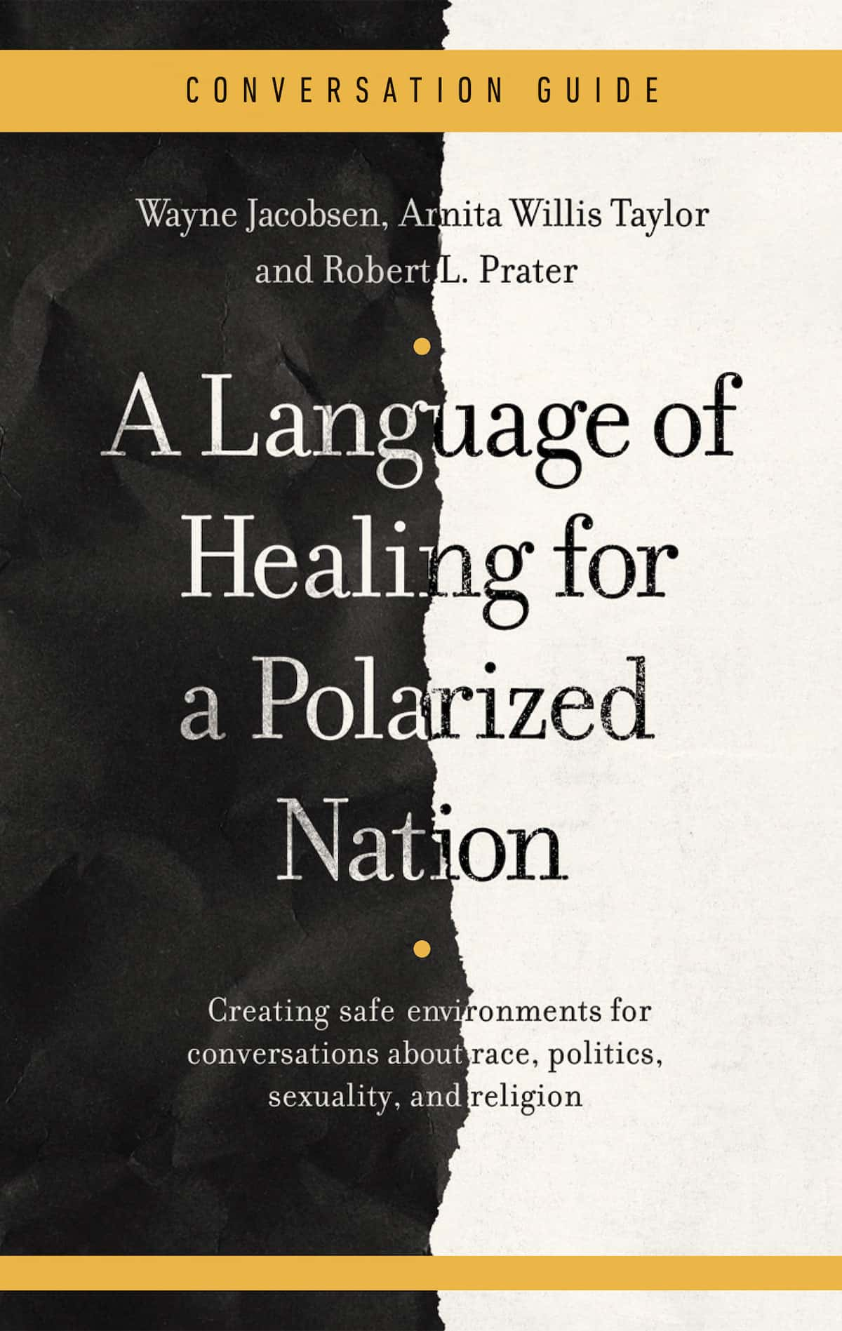 A Language of Healing for a Polarized Nation - Conversation Guide